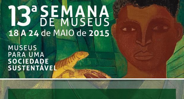 """O tema deste ano é """"Museus para uma sociedade sustentável. (Foto: reprodução)"""