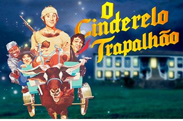 """""""O Cinderelo Trapalhão"""" é a atração do dia 2 de abril na TV Aparecida"""
